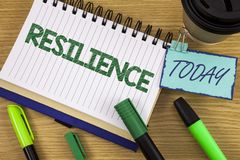 Writing note showing  Resilience. Business photo showcasing Capacity to recover quickly from difficulties Persistence written on N. Writing note showing Stock Photography