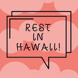 Writing note showing Rest In Hawaii. Business photo showcasing Have a relaxing time enjoying beautiful beaches and. Summer Rectangular Outline Transparent Comic royalty free illustration