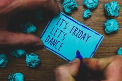 Writing note showing It s is Friday Let s is Dance. Business photo showcasing Celebrate starting the weekend Go party Disco Music. Foggy hand hold marker drawn stock photos