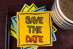 Writing note showing  Save The Date. Business photo showcasing Organizing events well make day special by event organizers written. Sticky Note paper Wooden Royalty Free Stock Images
