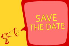 Writing note showing Save The Date. Business photo showcasing Systematized events Scheduled activity Recorded Filed Megaphone loud vector illustration