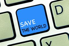 Writing note showing Save The World. Business photo showcasing Protect the environment and the living species Ecosystem.  royalty free stock photography