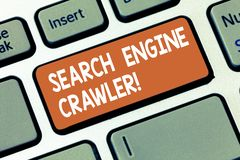 Writing note showing Search Engine Crawler. Business photo showcasing program or automated script that browses the web. Keyboard key Intention to create stock photos