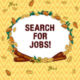 Writing note showing Search For Jobs. Business photo showcasing Unemployed looking for new opportunities Headhunting. Wreath Made of Different Color Seeds vector illustration