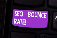 Writing note showing Seo Bounce Rate. Business photo showcasing Search engine optimization visitors navigate off the. Site Keyboard key Intention to create stock photo