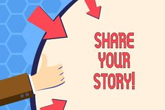 Writing note showing Share Your Story. Business photo showcasing Experience Nostalgia Memory Personal. Writing note showing Share Your Story. Business concept royalty free illustration