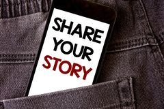 Writing note showing Share Your Story. Business photo showcasing Experience Storytelling Nostalgia Thoughts Memory Personal Words. Written black Phone white stock image
