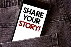 Writing note showing  Share Your Story Motivational Call. Business photo showcasing Experience Nostalgia Memory Personal Words wri. Tten black Phone white Screen Stock Photography