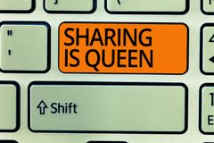 Writing note showing Sharing Is Queen. Business photo showcasing giving others information or belongs is great quality stock image
