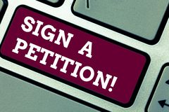 Writing note showing Sign A Petition. Business photo showcasing Support a cause by signing paper with an agreement. Keyboard key Intention to create computer royalty free stock photography