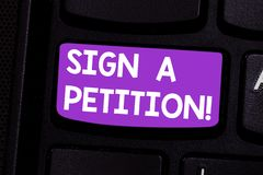 Writing note showing Sign A Petition. Business photo showcasing Support a cause by signing paper with an agreement. Keyboard key Intention to create computer royalty free stock images