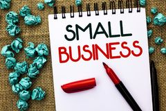 Writing note showing  Small Business. Business photo showcasing Little Shop Starting Industry Entrepreneur Studio Store written on. Writing note showing  Small Stock Photo