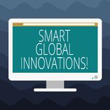 Writing note showing Smart Global Innovations. Business photo showcasing capability of firms to create new opportunities. Blank Computer Desktop Monitor Color vector illustration