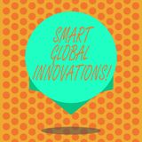 Writing note showing Smart Global Innovations. Business photo showcasing capability of firms to create new opportunities. Blank Color Circle Floating photo with stock illustration