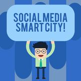 Writing note showing Social Media Smart City. Business photo showcasing Connected technological advanced modern cities. Man Standing Holding Above his Head vector illustration