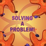 Writing note showing Solving A Problem. Business photo showcasing include mathematical or systematic operation find. Solution Starfish on Four Corners with vector illustration