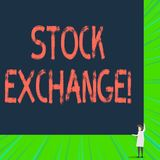 Writing note showing Stock Exchange. Business photo showcasing the place where showing buy and sell stocks and shares. Writing note showing Stock Exchange royalty free illustration