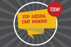 Writing note showing Stop Guessing Start Knowing. Business photo showcasing Do not guess get the knowledge to be sure vector illustration