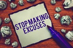 Writing note showing Stop Making Excuses. Business photo showcasing Cease Justifying your Inaction Break the Habit.  stock photos