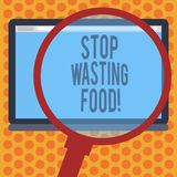 Writing note showing Stop Wasting Food. Business photo showcasing organization works for reduction food waste in society. Magnifying Glass Enlarging Tablet vector illustration