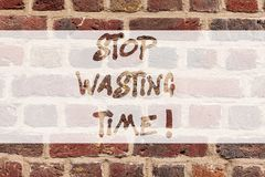 Writing note showing Stop Wasting Time. Business photo showcasing doing something that unnecessary does not produce. Benefit Brick Wall art like Graffiti royalty free stock photos