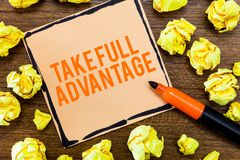 Writing note showing Take Full Advantage. Business photo showcasing Utilize someone or something to the fullest extent.  royalty free stock photo