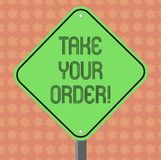 Writing note showing Take Your Order. Business photo showcasing Service in a restaurant caf or any other food place. Diamond Shape Color Road Warning Signage stock illustration
