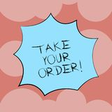 Writing note showing Take Your Order. Business photo showcasing Service in a restaurant caf or any other food place. Explosion Blast Scream Speech Bubble for vector illustration