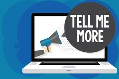 Writing note showing Tell Me More. Business photo showcasing A call to start a conversation Sharing more knowledge Man hold Megaph royalty free stock image