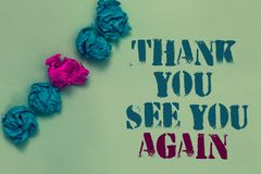 Writing note showing Thank You See You Again. Business photo showcasing Appreciation Gratitude Thanks I will be back soon Drawn bl. Ue and red words teal color stock photo