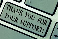 Writing note showing Thank You For Your Support. Business photo showcasing Appreciation Be grateful for help given. Keyboard key Intention to create computer royalty free stock image