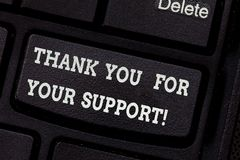Writing note showing Thank You For Your Support. Business photo showcasing Appreciation Be grateful for help given. Keyboard key Intention to create computer royalty free stock photos
