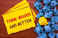Writing note showing Think Bigger And Better. Business photo showcasing no Limits be Open minded Positivity Big Picture.  royalty free stock photography