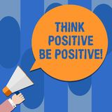 Writing note showing Think Positive Be Positive. Business photo showcasing Always have motivation attitude positivism Hu royalty free illustration