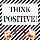 Writing note showing Think Positive. Business photo showcasing to believe that you are going to be succeed in your goal. Writing note showing Think Positive stock illustration