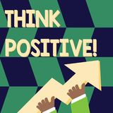 Writing note showing Think Positive. Business photo showcasing to believe that you are going to be succeed in your goal. Writing note showing Think Positive royalty free illustration