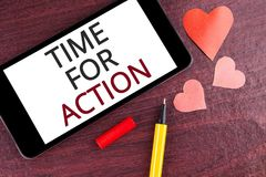 Writing note showing  Time For Action. Business photo showcasing Do something now for a particular purpose Act in this moment writ. Ten Mobile Phone Screen Stock Image