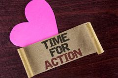 Writing note showing  Time For Action. Business photo showcasing Do something now for a particular purpose Act in this moment writ. Ten Cardboard paper wooden Royalty Free Stock Photo