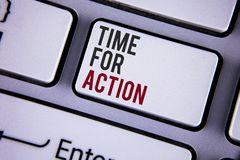 Writing note showing  Time For Action. Business photo showcasing Do something now for a particular purpose Act in this moment writ. Ten white keyboard key with Stock Photos
