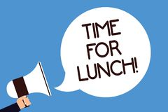Writing note showing Time For Lunch. Business photo showcasing Moment to have a meal Break from work Relax eat drink rest Man hold royalty free illustration
