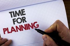 Writing note showing  Time For Planning. Business photo showcasing Start of a project Making decisions Organizing schedule written. Writing note showing Time For Royalty Free Stock Image