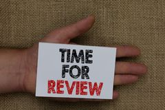 Writing note showing Time For Review. Business photo showcasing Evaluation Feedback Moment Performance Rate Assess Human hand hold. Writing note showing Time For royalty free stock photography