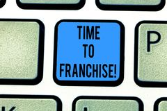 Writing note showing Time To Franchise. Business photo showcasing authorization by company make carry commercial stock photos