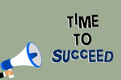 Writing note showing Time To Succeed. Business photo showcasing Thriumph opportunity Success Achievement Achieve your goals Man ho. Lding megaphone loudspeaker vector illustration
