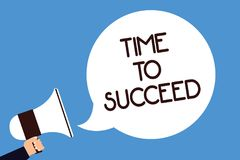 Writing note showing Time To Succeed. Business photo showcasing Thriumph opportunity Success Achievement Achieve your goals Man ho. Ld megaphone loudspeaker vector illustration