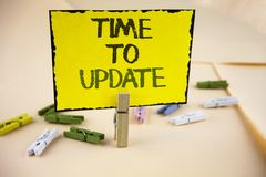 Writing note showing  Time To Update. Business photo showcasing Renewal Updating Changes needed Renovation Modernization written o. Writing note showing  Time To Royalty Free Stock Image