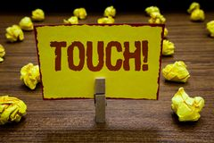 Writing note showing Touch. Business photo showcasing handle in order to interfere with alter affect Contact with royalty free stock photos