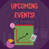 Writing note showing Upcoming Events. Business photo showcasing thing that will happens or takes place soon planned royalty free illustration