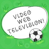 Writing note showing Video Web Television. Business photo showcasing television shows hosted on the channel s is. Websites Soccer Ball on the Grass and Blank stock illustration