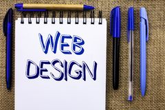 Writing note showing  Web Design. Business photo showcasing Web Layout Template Responsive Webpage Webdesign Sketch Navigation wri. Tten Notebook Book the jute Royalty Free Stock Image